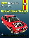 BMW Automotive Repair Manual 1992-1998 (Haynes Automotive Repair Manuals)