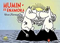 Mumin se enamora par Tove Jansson