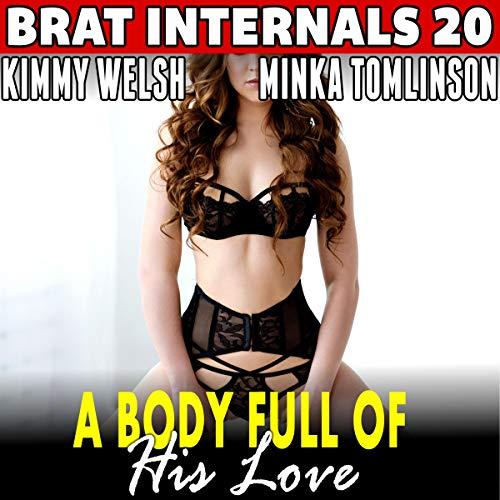 A Body Full of His Love: Brat Internals 20 audiobook cover art