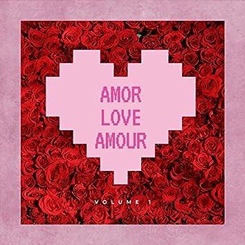 Amor Love Amour, Vol. 1