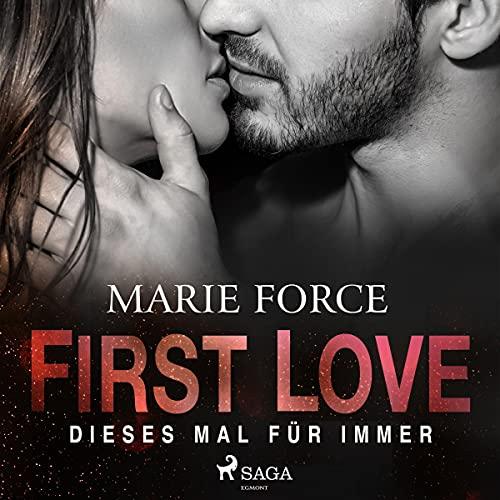 First Love - Dieses Mal für immer Titelbild