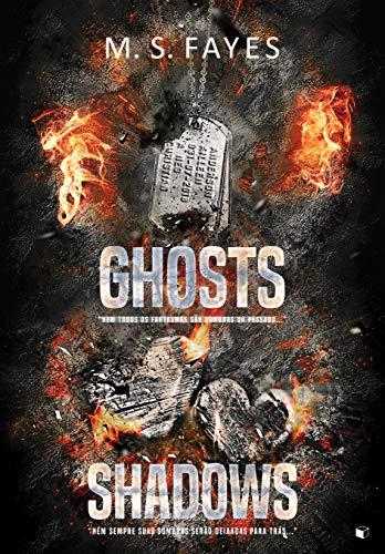 Ghosts / Shadows