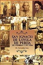 SAN IGNACIO DE LOYOLA DE PERIJA: UN PUEBLO Y SU VIDA (Spanish Edition)