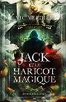 Les contes interdits : Jack et le haricot magique par Verdier