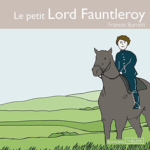 Le petit Lord Fauntleroy audiobook cover art