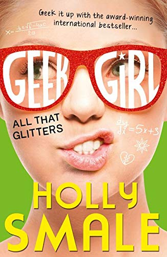 All That Glitters: Book 4 (Geek Girl)