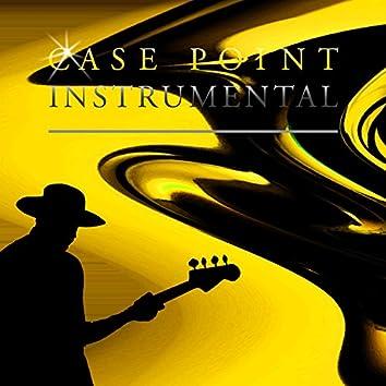 Case in Point (Instrumental)