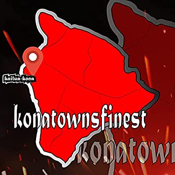 Kona Towns Finest