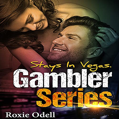 Stays in Vegas Audiobook By Roxie Odell cover art