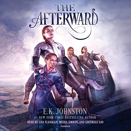 The Afterward                   Written by:                                                                                                                                 E.K. Johnston                               Narrated by:                                                                                                                                 Lisa Flanagan,                                                                                        Meera Simhan,                                                                                        Adenrele Ojo                      Length: 9 hrs and 15 mins     1 rating     Overall 5.0