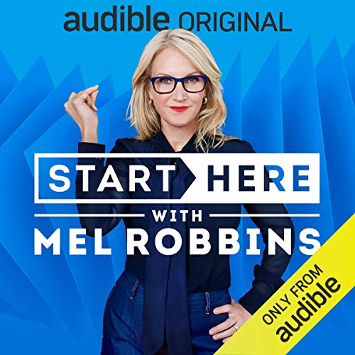 Start Here with Mel Robbins Podcast with Mel Robbins cover art
