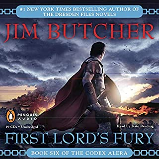 First Lord's Fury     Codex Alera, Book 6              By:                                                                                                                                 Jim Butcher                               Narrated by:                                                                                                                                 Kate Reading                      Length: 23 hrs and 57 mins     8,101 ratings     Overall 4.7