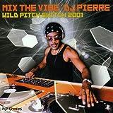 Mix the Vibe:Wild Pitch Switch