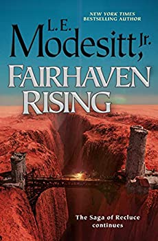 Fairhaven Rising by L.E. Modesitt, Jr. science fiction and fantasy book and audiobook reviews