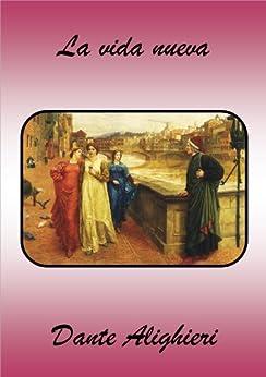 La vida nueva (Spanish Edition) by [Dante  Alighieri]