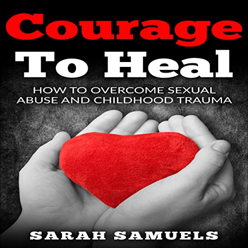 Courage to Heal audiobook cover art