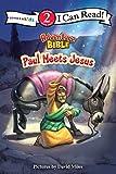 Paul Meets Jesus (I Can Read! / Adventure Bible)