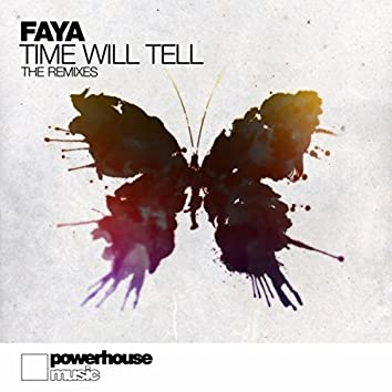 Time Will Tell ((The Remixes))