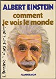 Comment je vois le monde - Flammarion - 01/01/1981