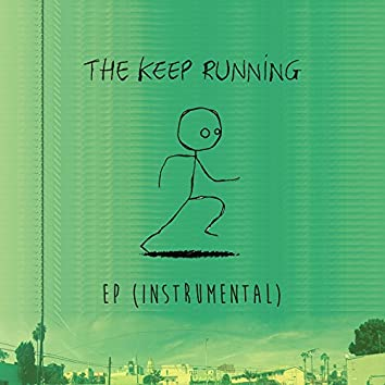The Keep Running EP (Instrumental)