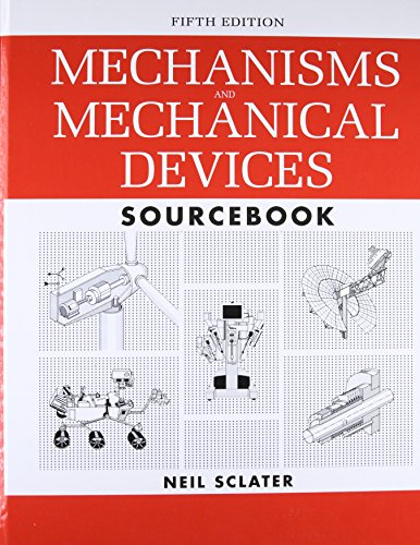 Sclater, N: Mechanisms and Mechanical Devices Sourcebook