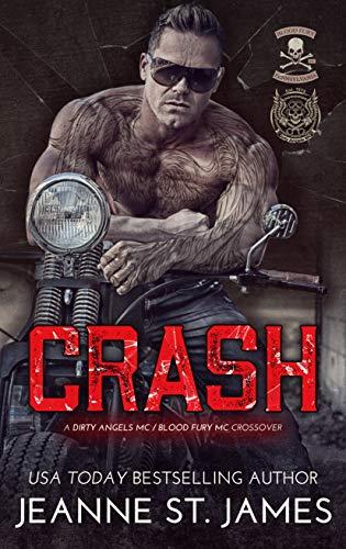 Crash: A Dirty Angels MC/Blood Fury MC Crossover (Dirty Angels MC Series Book 13) (English Edition)