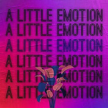 A Little Emotion