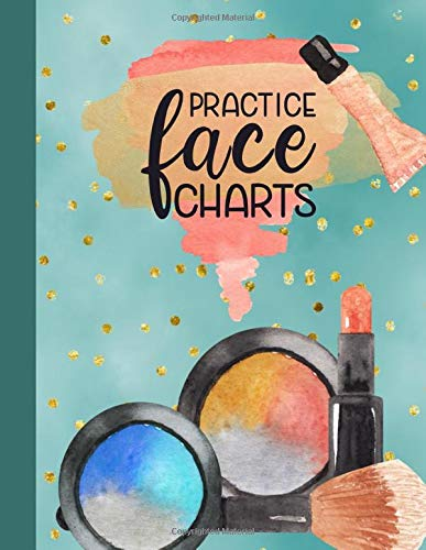 Practice Face Charts: Makeup Artists Blank Face Charts Portfolio Book