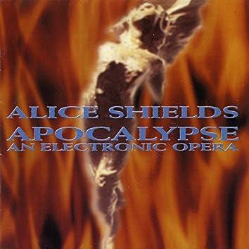 Alice Shields: Apocalypse, An Electronic Opera