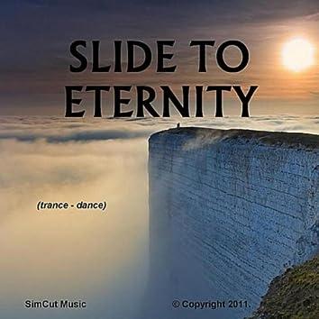 Slide to eternity