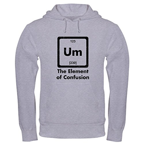 CafePress Um The Element of Confusion Hoodie Pullover Hoodie, Classic & Comfortable Hooded Sweatshirt Heather Grey