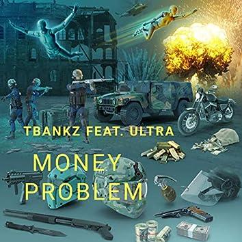 Money Problem (feat. Ultra)