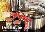 Die Küche. Ort der Gaumenfreuden (Tischkalender 2020 DIN A5 quer)