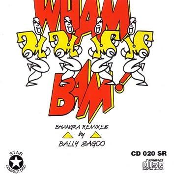 Wham Bam!! Bhangra Remixes