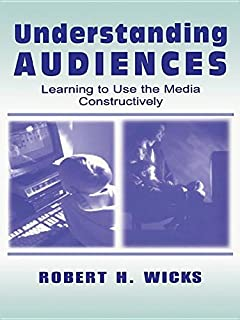 Understanding Audiences: Learning To Use the Media Constructively