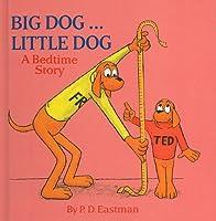 Big Dog... Little Dog: A Bedtime Story (Random House Picturebacks)