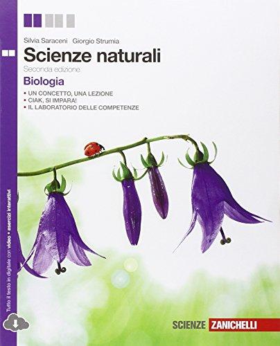 Scienze naturali. Biologia. Per le Scuole superiori