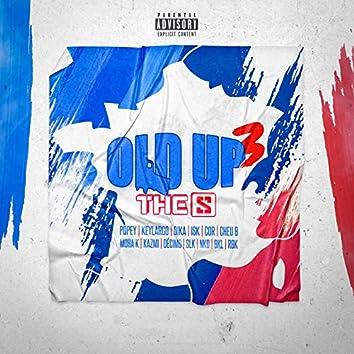 Old up 3 (feat. Popey, Key Largo, Cheu-B, Cor, Dika, Isk, Moha k, Kazmi, Decimo, SLK, NKD, BKL, RBK)
