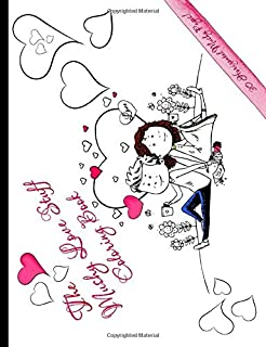 The Mushy Love Stuff Coloring Book: 30 Horizontal Mushy Pages!: A Cute Couple with Hearts & Love Quotes! Perfect for Left or Right Hand.