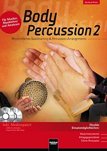 Body Percussion 2, inkl. Audio-CD + DVD