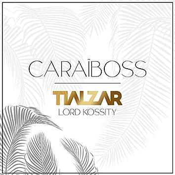 Caraïboss (feat. Lord Kossity)