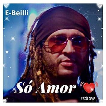 O Amor #Sólove