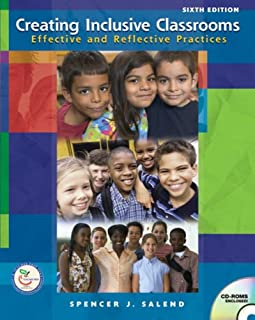 Creating Inclusive Classrooms: Effective and Reflective Practices (6th Edition)