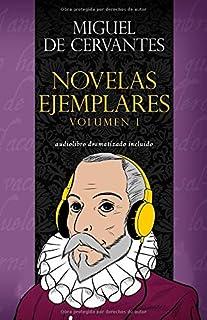 NOVELAS EJEMPLARES DE CERVANTES VOLUMEN I