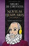 Novelas ejemplares - Vol I - AUDIOLIBRO INCLUIDO: 1 (Libro + Audio)