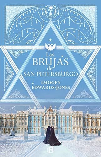 Las brujas de San Petersburgo (Grandes novelas)