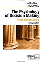 The Psychology of Decision Making: People in Organizations (Foundations for Organizational Science)