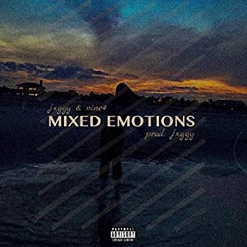 Mixed Emotions (feat. Nine4)