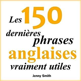 Couverture de Les 150 dernières phrases anglaises vraiment utiles
