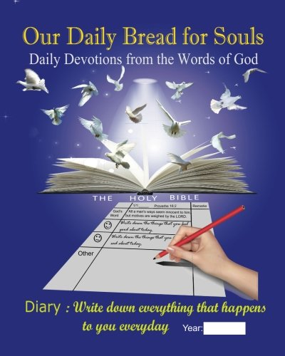 Our Daily Bread for Souls: Daily Devotions from the Words of God (Volume 3)